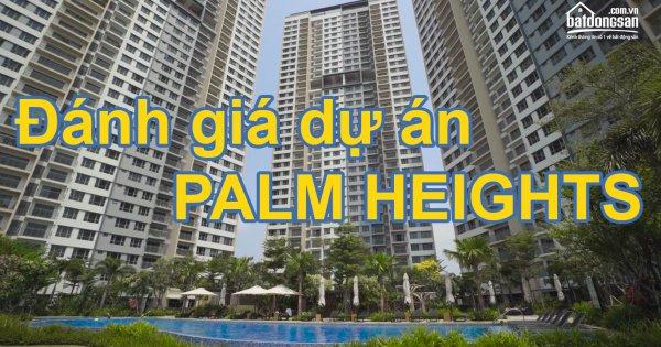 Đánh giá dự án Chung cư Palm Heights tại quận 2, TP.HCM